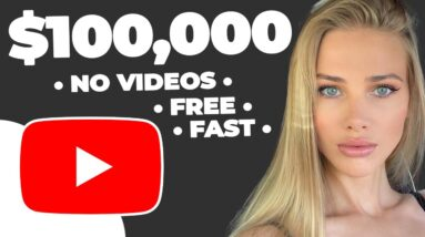 How to Make $100,000 On YouTube Without Making Videos (NO CAMERA)   Make Money Online